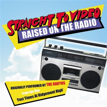 Raised On The Radio by Straight To Video
