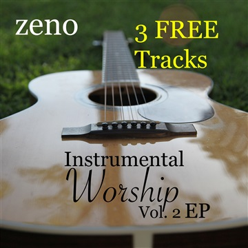 Instrumental Worship Volume 2 EP by Zeno