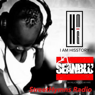 Street Hymns Radio Oct. 22  2016 by DJ Sean Blu