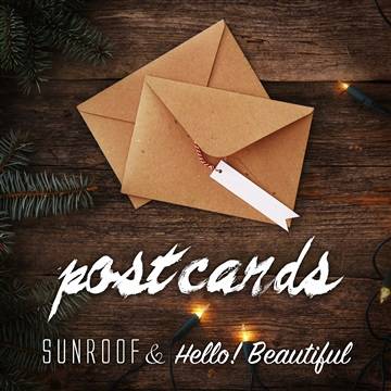 Sunroof : Postcards (feat. Hello! Beautiful)