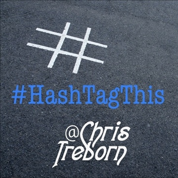 2012 #HashTagThis by Chris Treborn