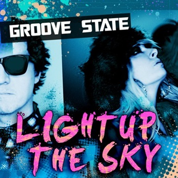 Light Up The Sky (Single , Club Mix) by GROOVE STATE