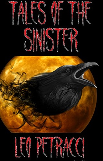 Tales of the Sinister: Twelve Terrifying Stories