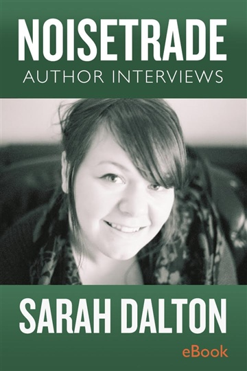 Sarah Dalton Interview by NoiseTrade Books Interviews