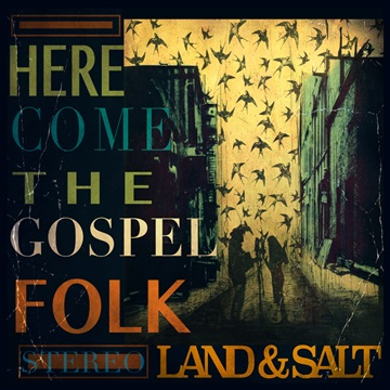 Here Come the Gospel Folk by Land and Salt