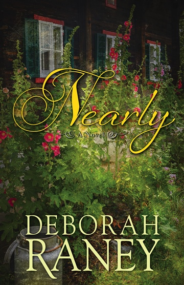 Deborah Raney : Nearly