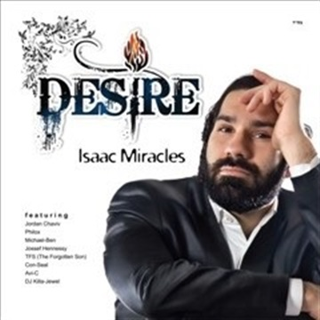 Desire by Isaac Miracles