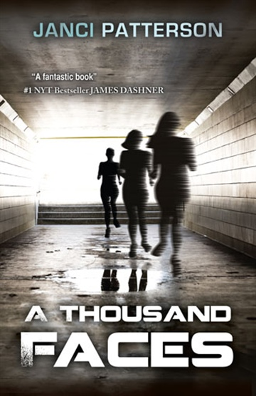 Janci Patterson : A Thousand Faces: a shapeshifter thriller
