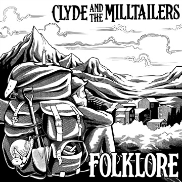 Folklore by Clyde and the Milltailers