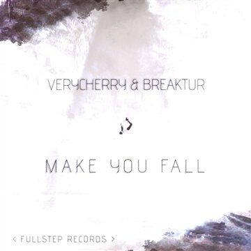 Make You Fall by Breaktur