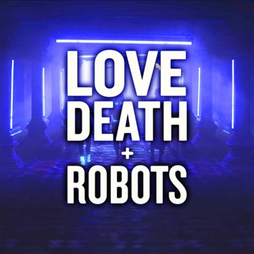 Love Death + Robots Vibe Mix by NightmareOwl by NightmareOwl