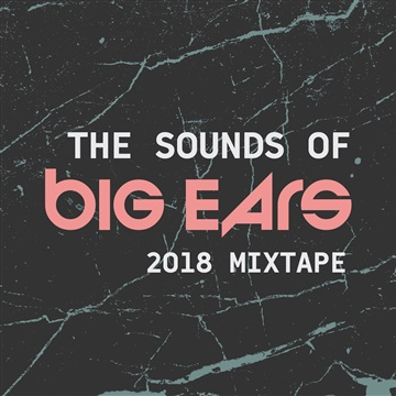 Big Ears Festival : The Sounds of Big Ears:  2018 Artist Mixtape