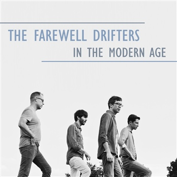 In the Modern Age by The Farewell Drifters