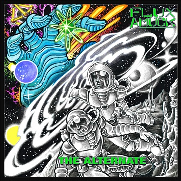 The Alterrnate by Flux Amuck