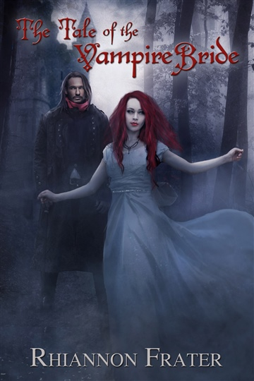 The Tale Of The Vampire Bride (The Vampire Bride Dark Rebirth Trilogy #1)
