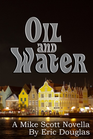 Oil and Water by Eric L Douglas