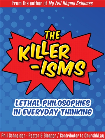 The Killer-Isms by Phil Schneider