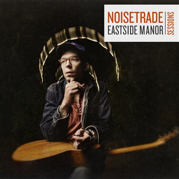 NoiseTrade Eastside Manor Session by Justin Townes Earle