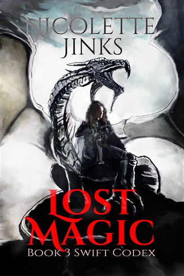 Nicolette Jinks : Lost Magic (Book 3 of the Swift Codex)