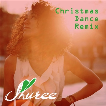 Shuree Christmas Dance Remixes by Shuree
