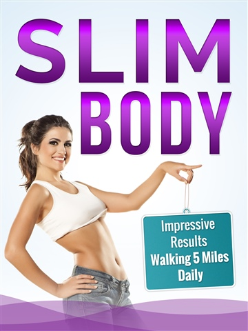 Charlotte Wise : Slim Body - Impressive Results Walking 5 Miles Daily
