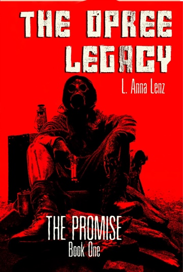 L Anna Lenz : The Opree Legacy: The Promise