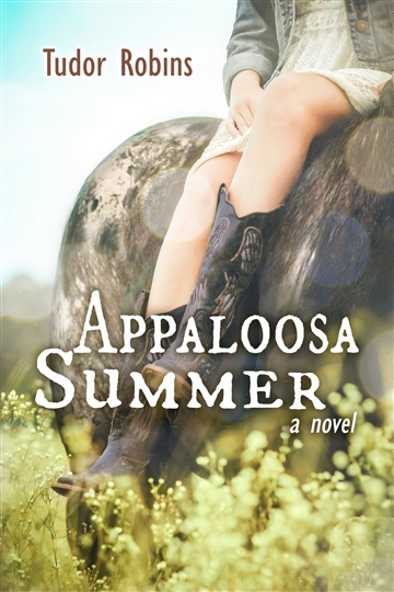 Appaloosa Summer - Second Deleted Chapter by Tudor Robins