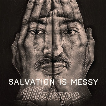 Salvation is Messy by Purpose