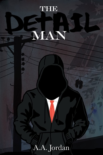 The Detail Man by A.A. Jordan