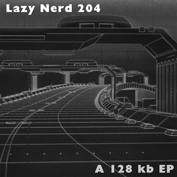 A 28 KB EP by Lazy Nerd 204