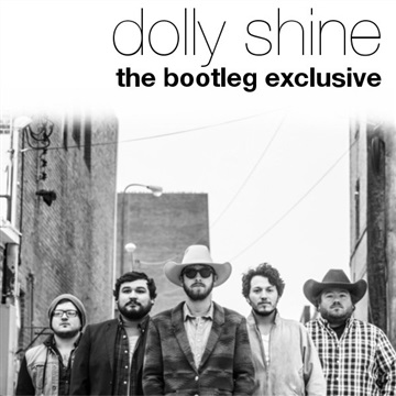 The Bootleg Exclusive by Dolly Shine
