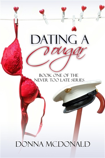 Dating A Cougar (Bk 1 of the Never Too Late Series)