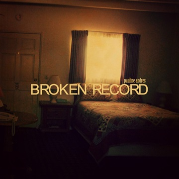 Broken Record by Pauline Andres