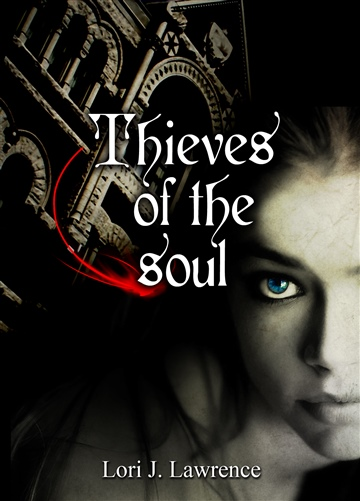 Thieves of the soul by Lori J. Lawrence