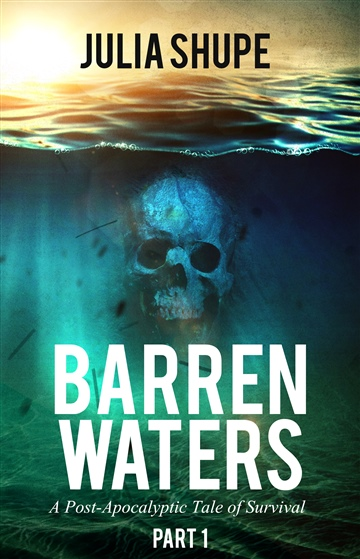 Julia Shupe : Barren Waters