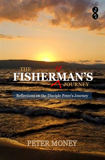 Peter Money : The Fisherman's Journey