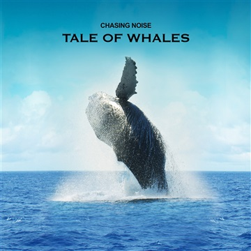Chasing Noise : Tale Of Whales