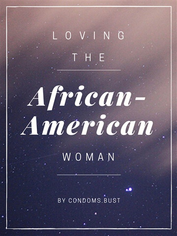 Loving the African-American Woman