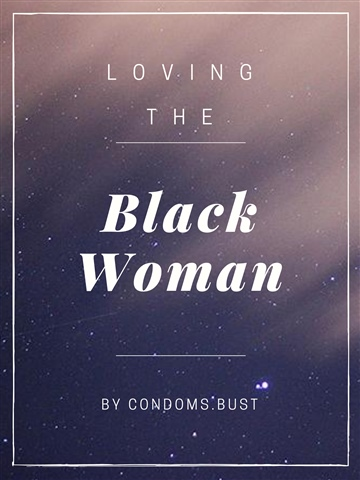Loving the Black Woman