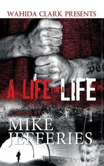 A Life For A Life by Mike Jefferies