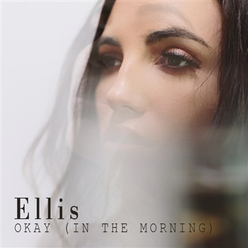 Okay (In the Morning) by Ellis