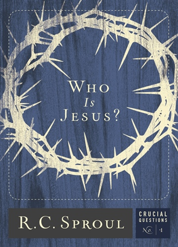 R.C. Sproul : Who Is Jesus?