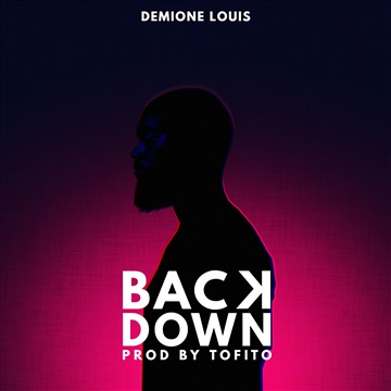 Back Down by Demione Louis