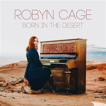 Robyn Cage : Born In The Desert + new single