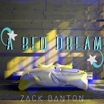 A Bed Dream EP by Zack Banton