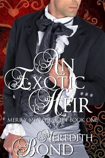 Meredith Bond : An Exotic Heir