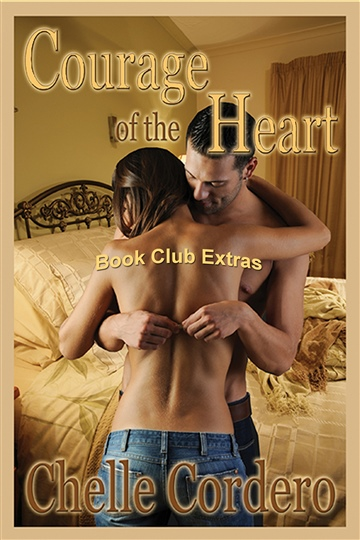 Courage of the Heart by Chelle Cordero Book Club Extras