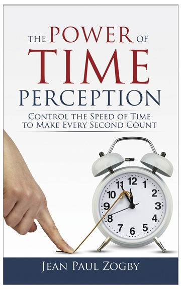 Jean Paul Zogby : The Power of Time Perception