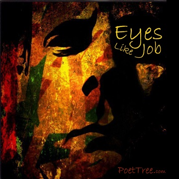 PoetTreecom : Eyes Like Job (Includes FREE ebook)