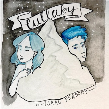 Lullaby - Single by Isaac Peabody